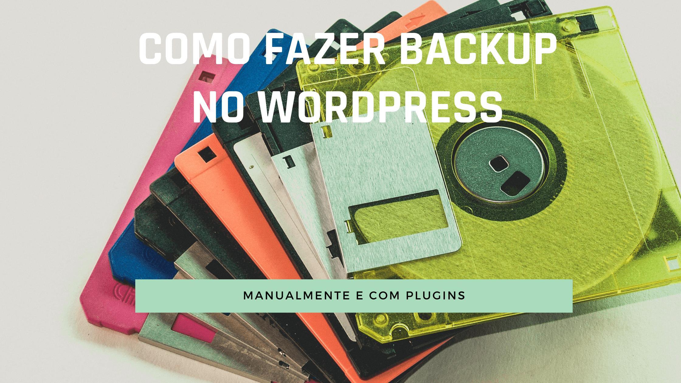 Como fazer backup do blog em WordPress